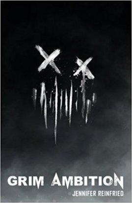 Grim Ambition (A Grim Trilogy #1) - $22 signed