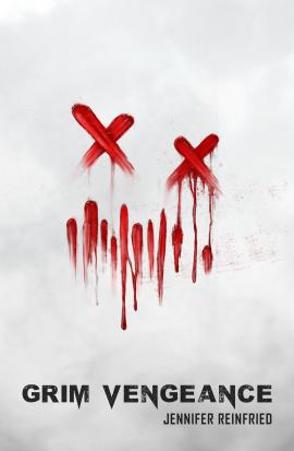 Grim Vengeance (A Grim Trilogy #3) - $20 signed
